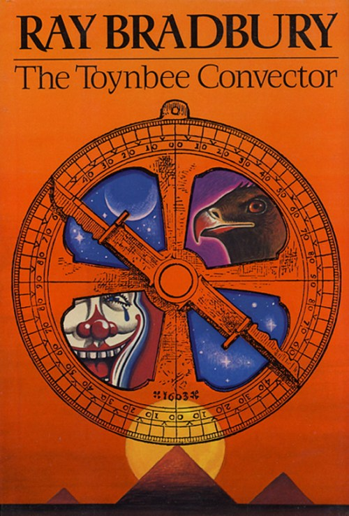"""The Toynbee Convector,"" a short story by Ray Bradbury originally  published in Playboy magazine in 1984"
