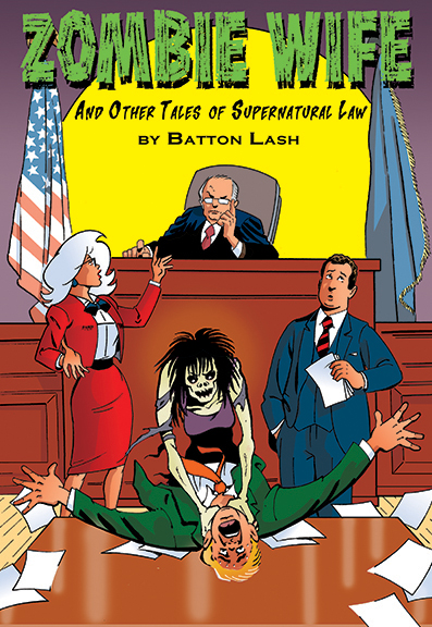 Zombie Wife and Other Tales of Supernatural Law cover