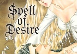 Spell of Desire volume 1