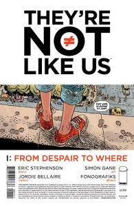 They're Not Like Us #1 cover