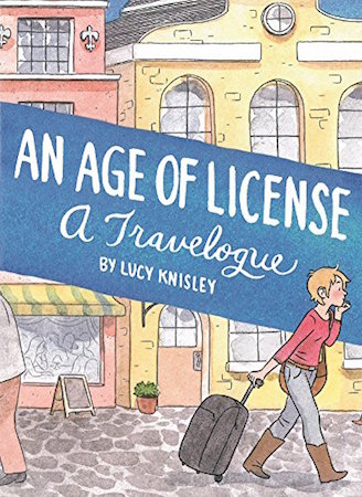 An Age of License: A Travelogue cover
