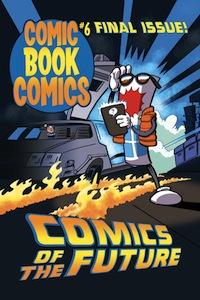 Comic Book Comics #6 cover