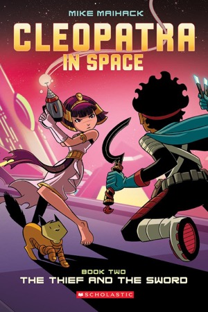 Cleopatra in Space: The Thief and the Sword cover