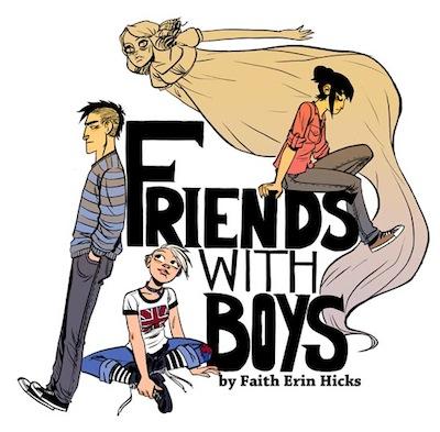 Friends With Boys promo by Faith Erin Hicks