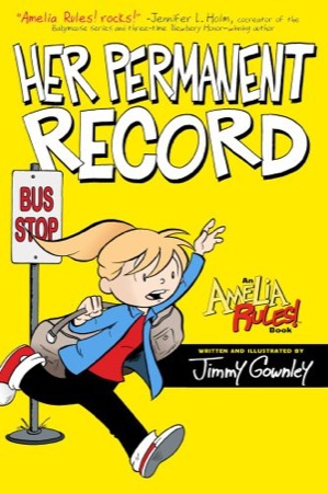 Amelia Rules! Her Permanent Record