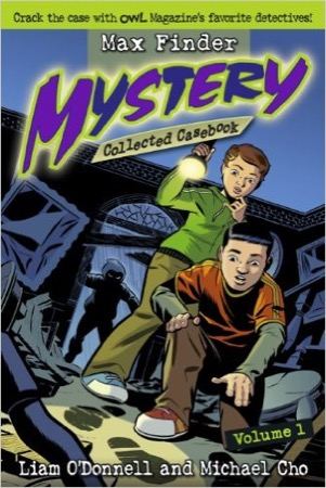 Max Finder Mystery Collected Casebook Volume 1