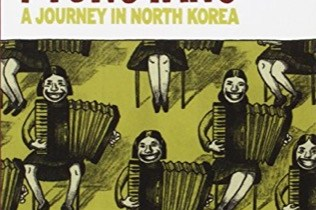 Pyongyang: A Journey in North Korea