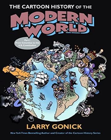 The Cartoon History of the Modern World