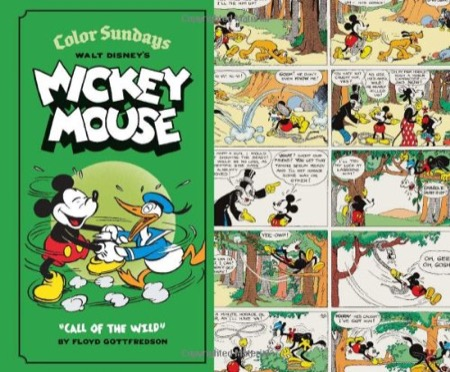 Walt Disney's Mickey Mouse Color Sundays Volume 1: Call of the Wild
