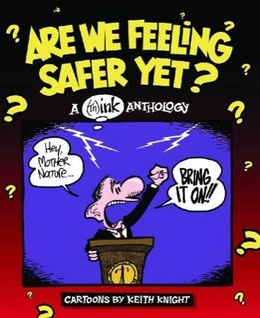 Are We Feeling Safer Yet?