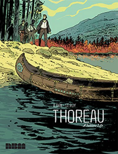 Thoreau: A Sublime Life