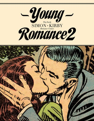 Young Romance 2: The Best of Simon & Kirby Romance Comics