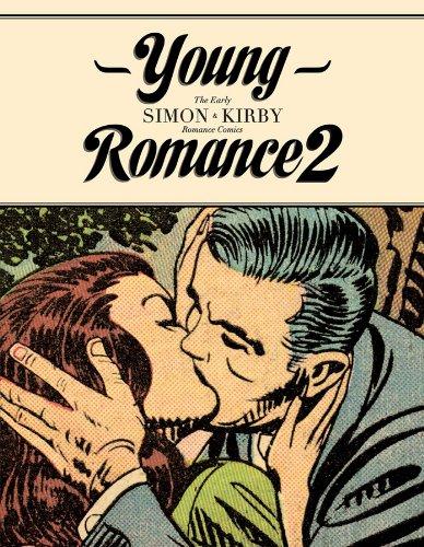 Young Romance 2: The Best of Simon & Kirby Romance Comics