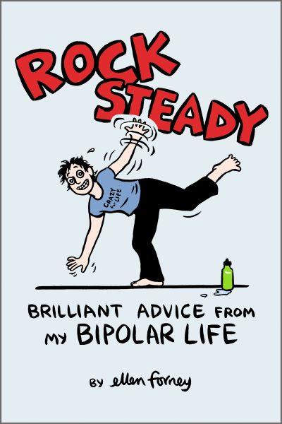 Rock Steady by Ellen Forney