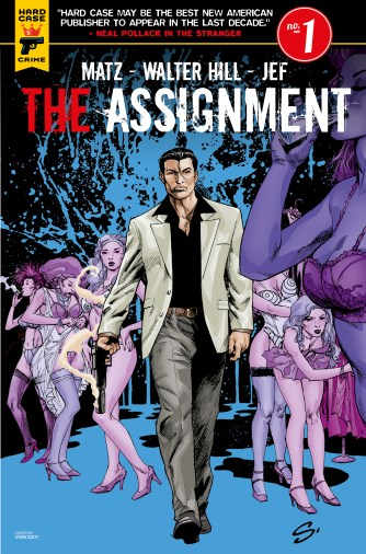 The Assignment #1 cover by Steve Scott