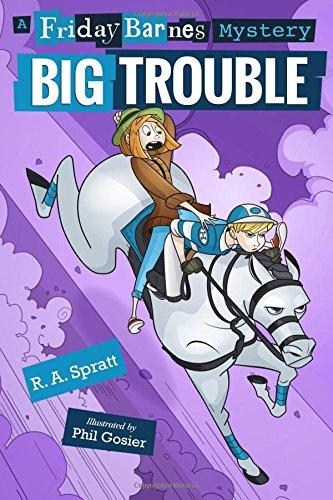 Big Trouble: A Friday Barnes Mystery