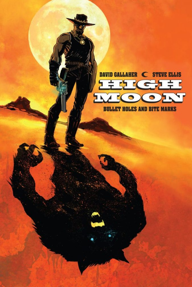 High Moon: Bullet Holes and Bite Marks