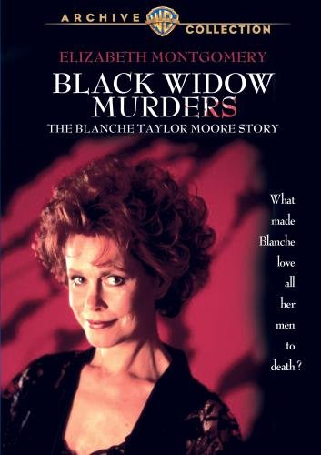 The Black Widow Murders: The Blanche Taylor Moore Story