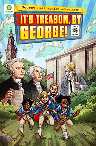 It's Treason, By George!