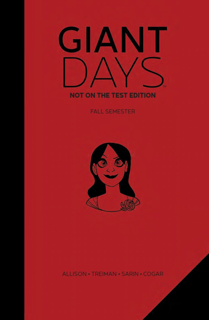 Giant Days: Not on the Test Edition
