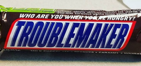 Troublemaker Snickers bar