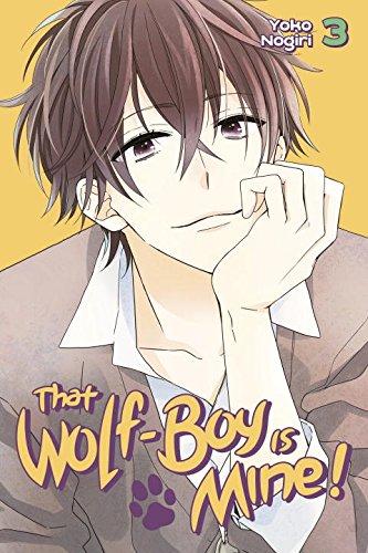 That Wolf-Boy Is Mine! volume 3