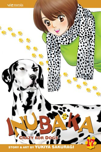 Inubaka: Crazy for Dogs Volume 17