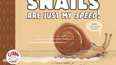 Snails Are Just My Speed!