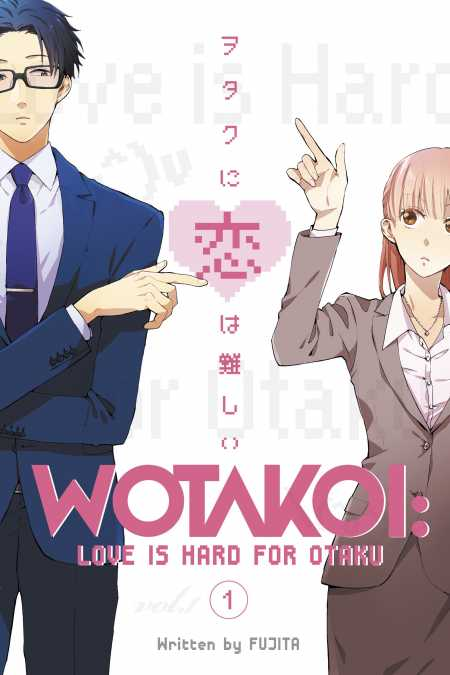 Wotakoi: Love Is Hard for Otaku Volume 1