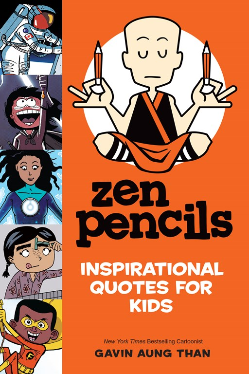 Zen Pencils: Inspirational Quotes for Kids