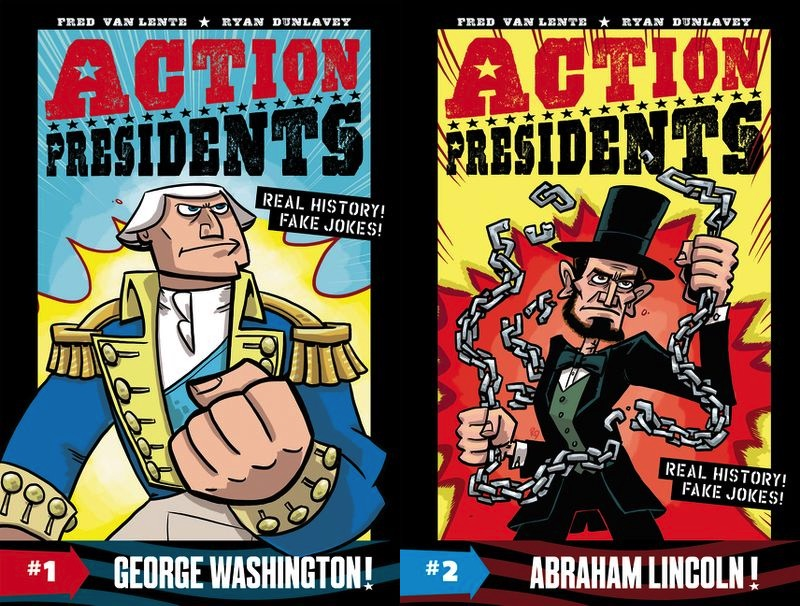 Action Presidents: George Washington! and Abraham Lincoln!
