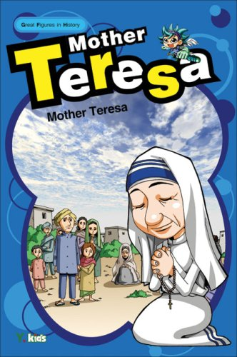 Great Figures in History: Mother Teresa