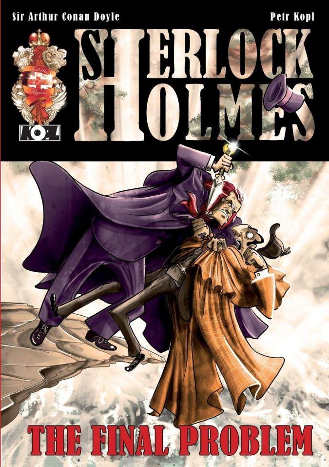 The Final Problem: A Sherlock Holmes Graphic Novel