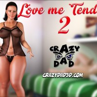 Love Me Tender Part 2 – CrazyDad3D