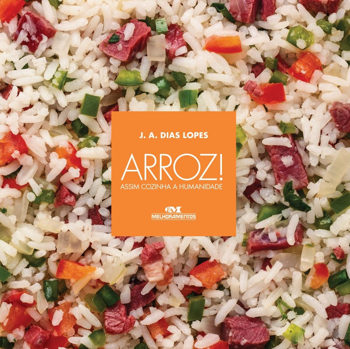 Livro traz 12 receitas e histórias inusitadas com arroz