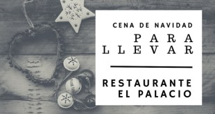 Cena de Navidad para Llevar - Palacio de Tanos 2016