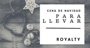 Menú de Navidad para lleva en Santander - Royalty