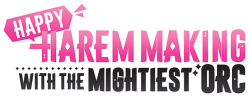 Logo for Happy Harem Making with the Mightiest Orc!