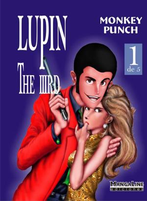 LUPIN III ,una de las pocas licencias de MANGALINE que no ha sufrido parones