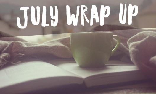 July Wrap Up