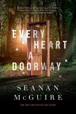 Book Cover - Every Heart a Doorway - Seanan McGuire