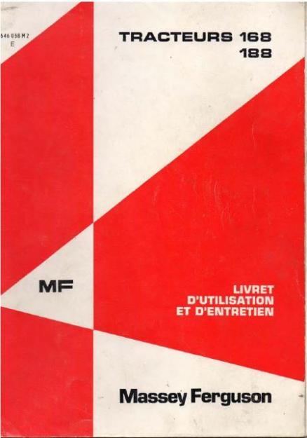 Massey-Ferguson MF168 - Livret d'utilisation et d'entretien