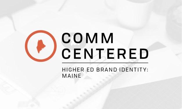 Higher Ed Brand Identity: Maine