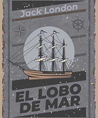 El lobo de mar – Jack London