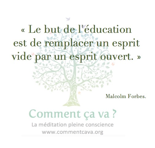 education esprit ouvert malcolm forbes