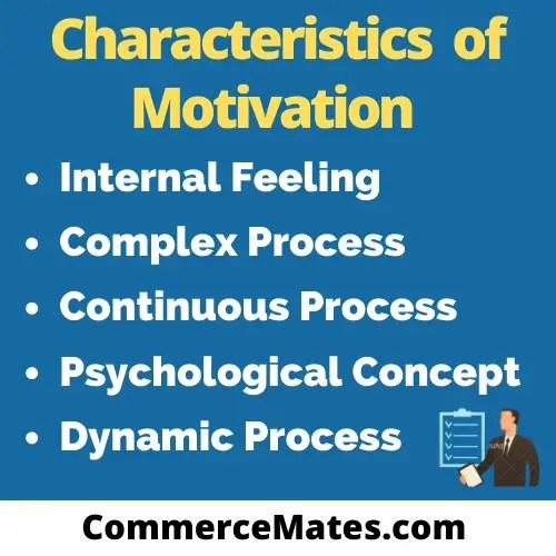 Characteristics of Motivation