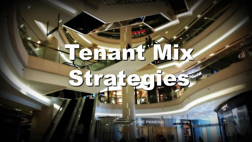 How to Improve Shopping Center Performance by Leasing and Tenant Selection