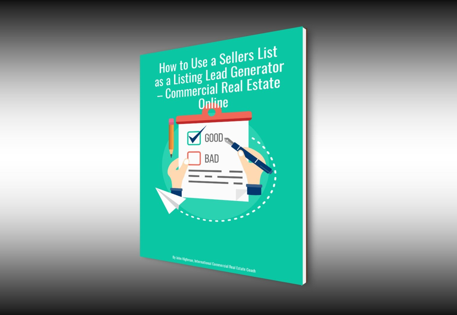 How to Use a Sellers List as a Listing Lead Generator