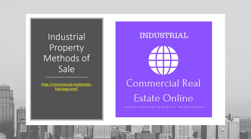 How to Choose the Best Methods of Sale with Industrial Property