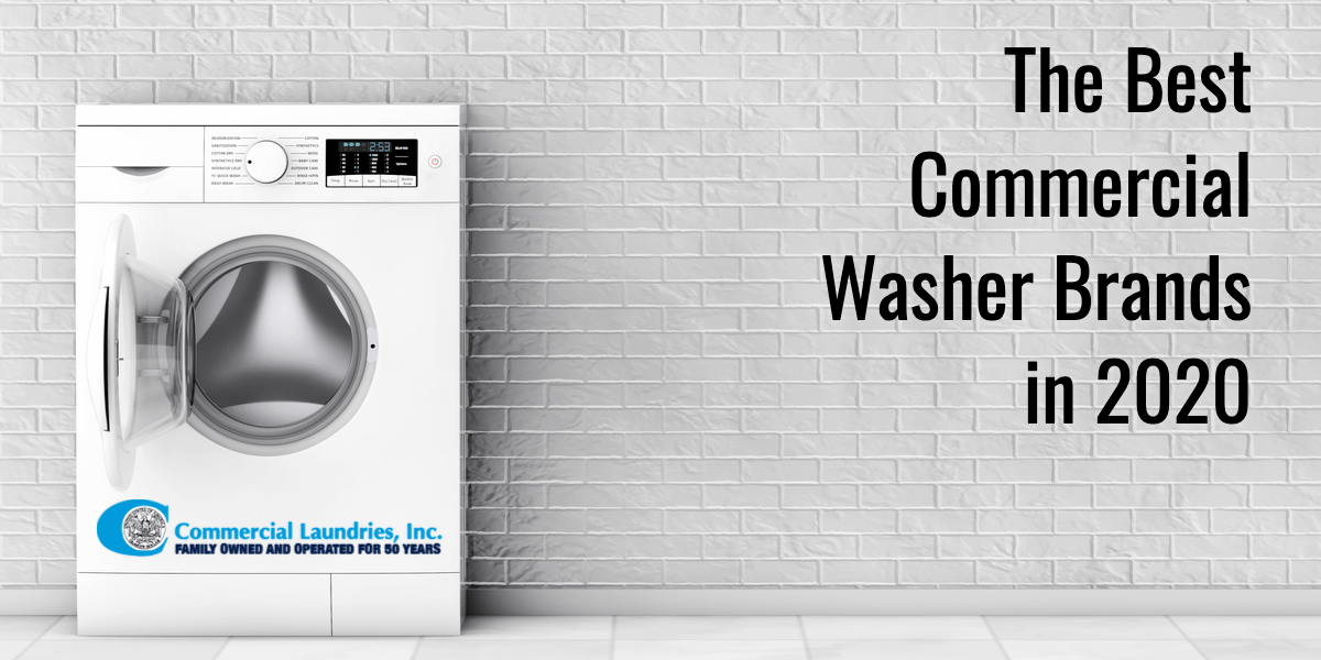 The Best Commercial Washer Brands In 2020 Commerciallaundries Com